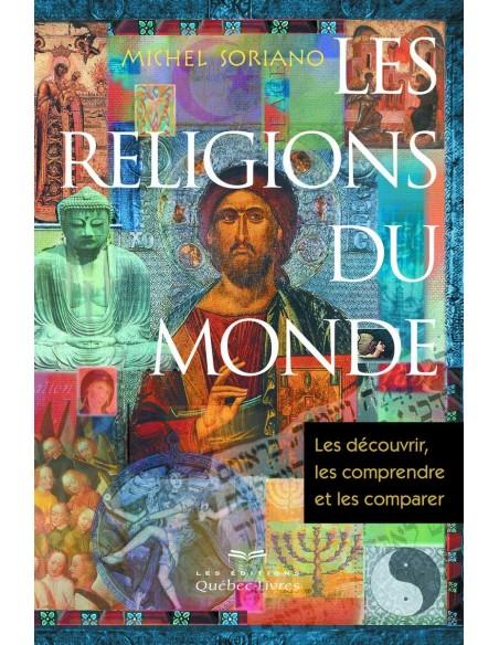 Les religions du monde - Michel Soriano