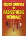 Cours complet de radiesthésie médicale - Jocelyne Fangain