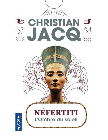 Néfertiti - Christian JACQ