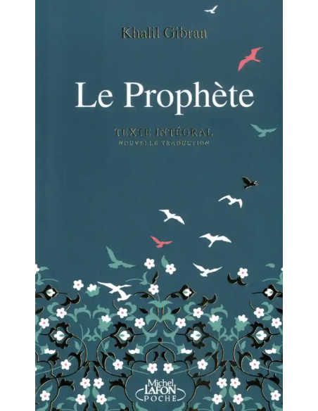 Le prophète - Khalil Gibran