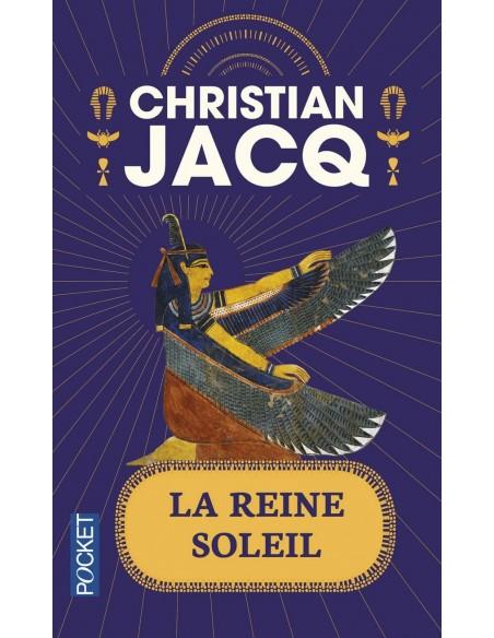 La Reine Soleil - Christian JACQ