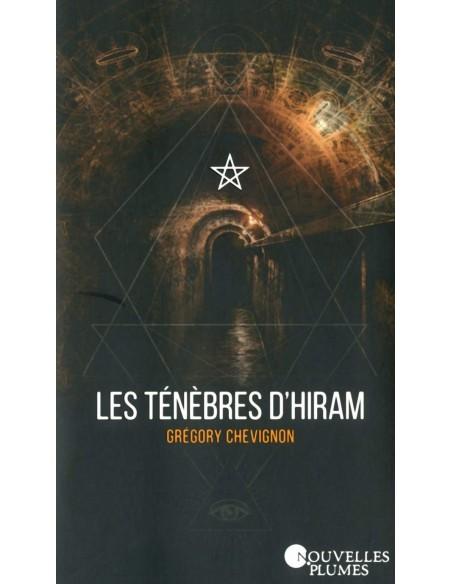Les ténèbres d'Hiram - Grégory Chevignon