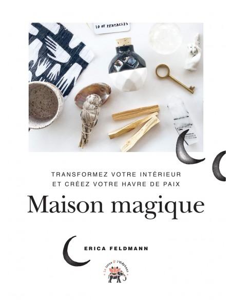 Maison magique - Erica Feldmann