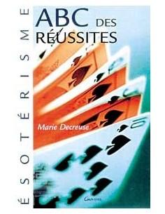 ABC des réussites - Marie Decreuse