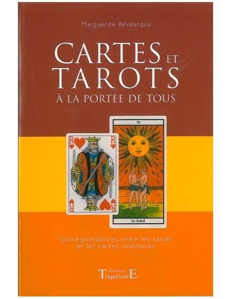 Cartes et Tarots à la portée de tous - Marguerite Bevilacqua