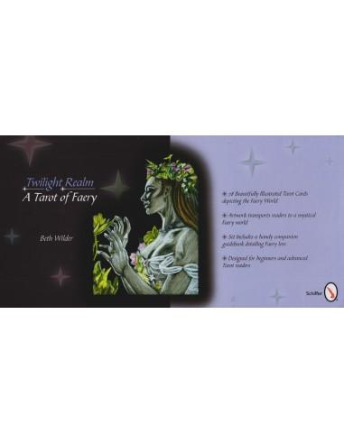 The Twilight Realm: A Tarot of Faery...