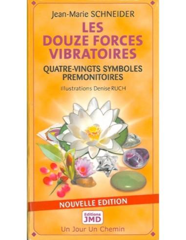 Jeu des Douze Forces Vibratoires - Jean-Marie Schneider