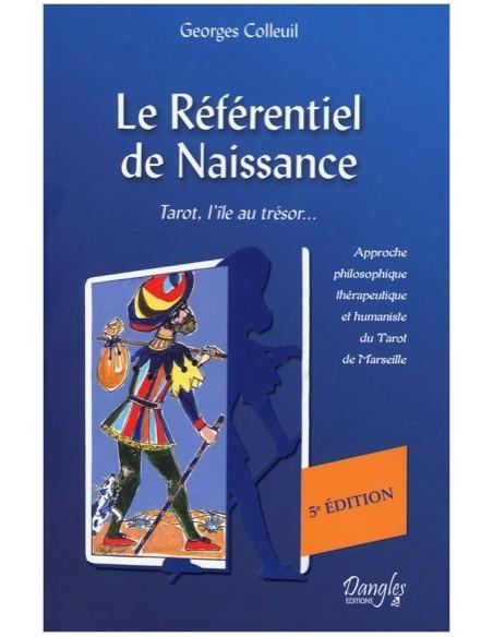 Référentiel de naissance - Tarot, l'île au trésor... - Georges Colleuil