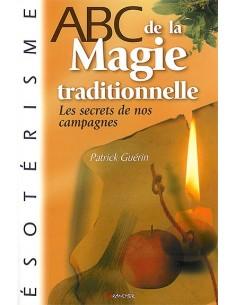 ABC de la magie traditionnelle - Patrick Guérin
