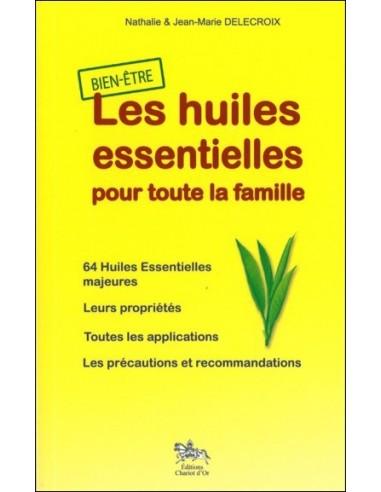 Huiles essentielles pour toute la famille - Jean-Marie & Nathalie Delecroix