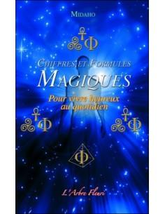 Chiffres et Formules Magiques - Pour vivre heureux au quotidien - Midaho