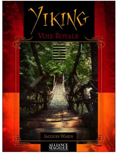 Yi King, Voie royale - Jacques Warin