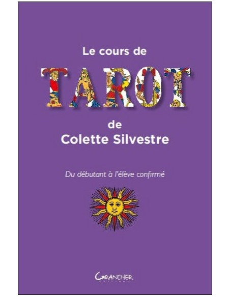 Le cours de tarot de Colette Silvestre