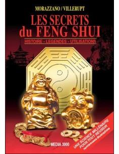 Les secrets du Feng Shui - Histoire - Légendes - Utilisations - Morazzano/Villerupt
