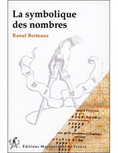 La symbolique des nombres - Raoul Berteaux