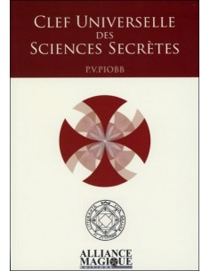 Clef Universelle des Sciences Secrètes - Pierre Vincenti-Piobb