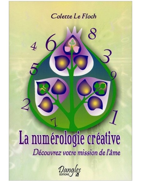 Numérologie créative - Colette Le Floch