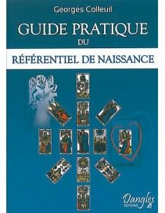 Guide pratique du référentiel de naissance - Georges Colleuil