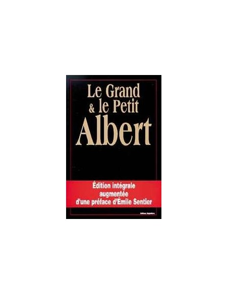 Grand et petit Albert - oeuvre complète