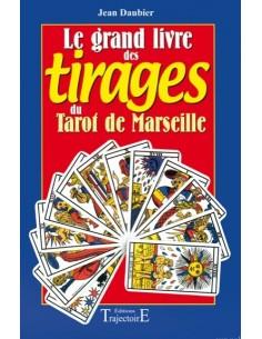 Grand livre des tirages du tarot de Marseille - Jean Daubier