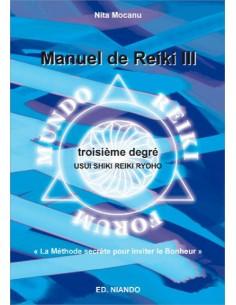 Manuel de Reiki III - Troisième degré - Nita Mocanu