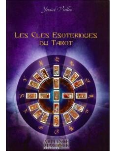 Les Clés ésotériques du Tarot - Yannick Viallon