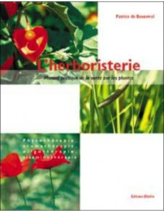 Herboristerie manuel pratique - Patrice de Bonneval