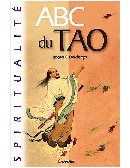 ABC du Tao - Jacques E. Deschamps