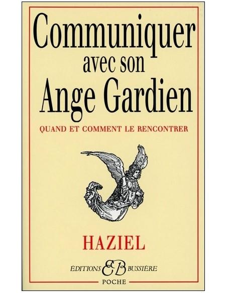 Communiquer avec son Ange Gardien - Haziel