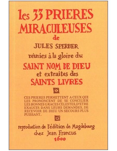 33 prières miraculeuses - Jules Sperber