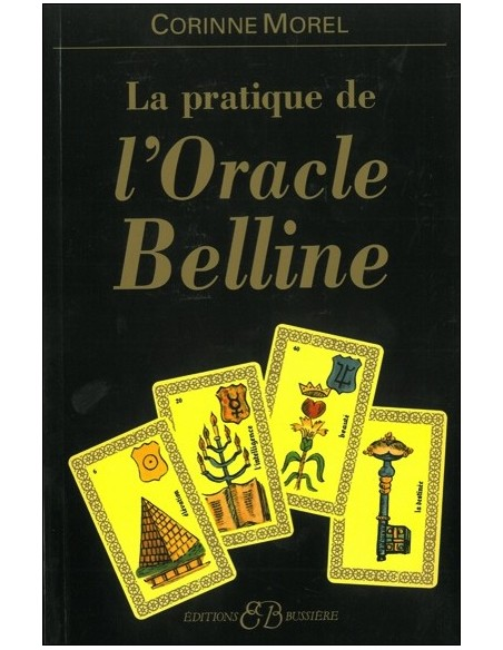 Pratique de l'oracle Belline - Corinne Morel