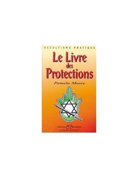 Livre des protections - Pamela Moore