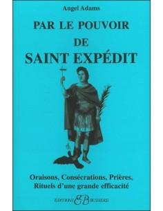Par le pouvoir de Saint Expédit - Angel Adams