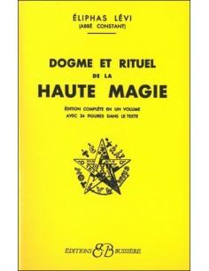Dogmes et rituels de haute magie - Eliphas Levi