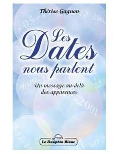 Dates nous parlent - Thérèse Gagnon