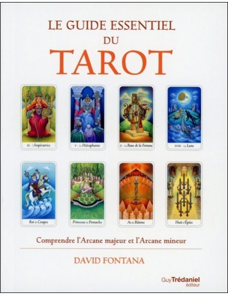 Le guide essentiel du Tarot - David Fontana