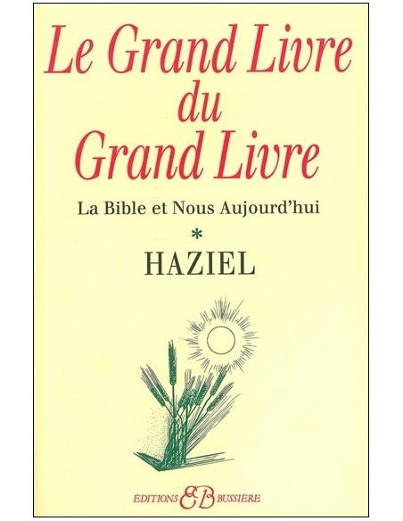 Le Grand livre du grand livre - T. 1 - Haziel