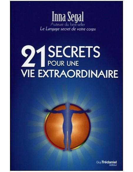 21 secrets pour une vie extraordinaire - Inna Segal