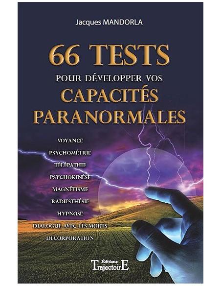 66 Tests pour développer vos capacités paranormales - Jacques Mandorla