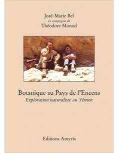 Botanique au Pays de l'Encens - Monod Théodore & Bel Jean-Marie