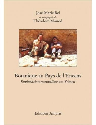 Botanique au Pays de l'Encens - Monod...