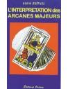 Interprétation des arcanes majeurs - Alain Brêthes