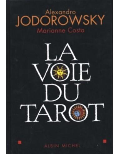 La Voie du Tarot : Une structure de l'âme Relié – Alexandro Jodorowsky