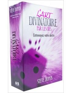 L'art divinatoire par les dés - Entrevoyez votre destin - Steve Dupuis