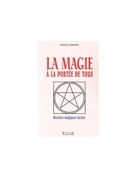 Magie à la portée de tous - Jean-Luc Caradeau
