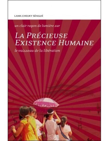 La Précieuse existence humaine, Le vaisseau de la libération - Lama Cheuky Sèngué