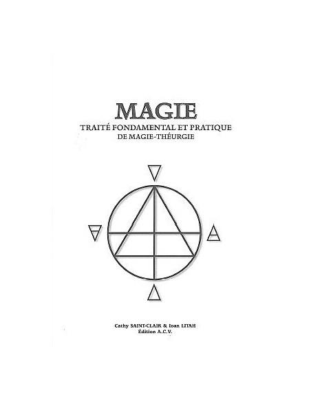 Magie - Traité fondamental Magie-Théurgie - Cathy Saint-Clair