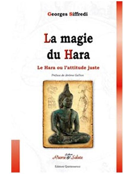 La magie du Hara ou l'attitude juste - Georges Siffredi