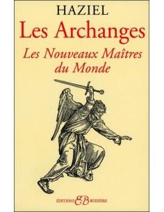 Les Archanges - Les Nouveaux Maîtres du Monde - Haziel