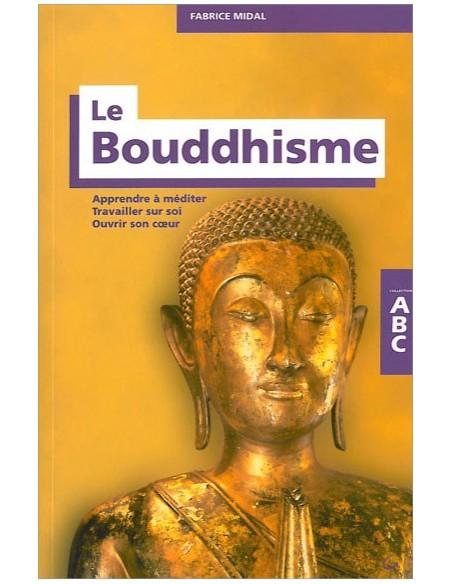 ABC du bouddhisme - Fabrice Midal